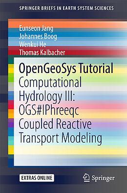 Kartonierter Einband OpenGeoSys Tutorial von Eunseon Jang, Johannes Boog, Wenkui He