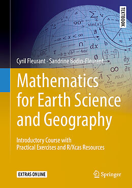 Fester Einband Mathematics for Earth Science and Geography von Cyril Fleurant, Sandrine Bodin-Fleurant