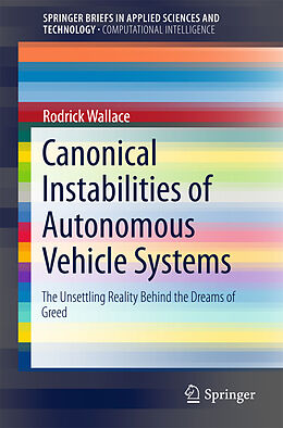 Kartonierter Einband Canonical Instabilities of Autonomous Vehicle Systems von Rodrick Wallace