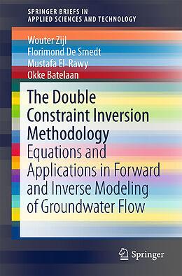 Kartonierter Einband The Double Constraint Inversion Methodology von Florimond De Smedt, Mustafa El-Rawy, Wouter Zijl