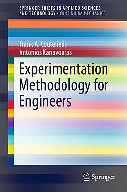 Kartonierter Einband Experimentation Methodology for Engineers von Antonios Kanavouras, Frank A. Coutelieris