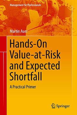 E-Book (pdf) Hands-On Value-at-Risk and Expected Shortfall von Martin Auer