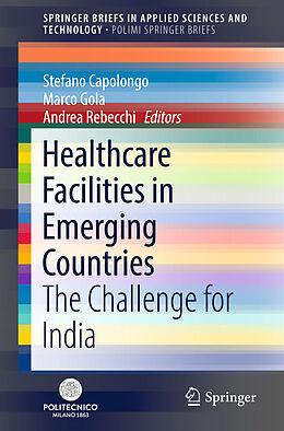 Kartonierter Einband Healthcare Facilities in Emerging Countries von
