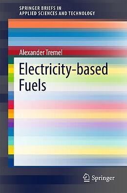 Kartonierter Einband Electricity-based Fuels von Alexander Tremel