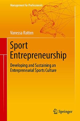 E-Book (pdf) Sport Entrepreneurship von Vanessa Ratten