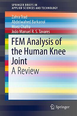 Kartonierter Einband FEM Analysis of the Human Knee Joint von Zahra Trad, Abdelwahed Barkaoui, Moez Chafra