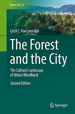 E-Book (pdf) The Forest and the City von Cecil C. Konijnendijk