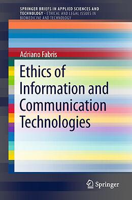 Kartonierter Einband Ethics of Information and Communication Technologies von Adriano Fabris