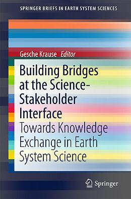 Kartonierter Einband Building Bridges at the Science-Stakeholder Interface von