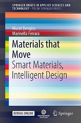 Kartonierter Einband Materials that Move von Murat Bengisu, Marinella Ferrara