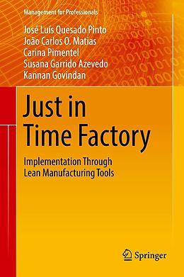 E-Book (pdf) Just in Time Factory von José Luís Quesado Pinto, João Carlos O. Matias, Carina Pimentel