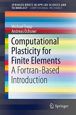 Kartonierter Einband Computational Plasticity for Finite Elements von Andreas Öchsner, Michael Trapp