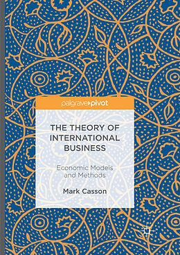 Kartonierter Einband The Theory of International Business von Mark Casson