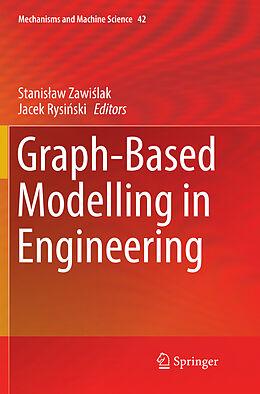 Kartonierter Einband Graph-Based Modelling in Engineering von