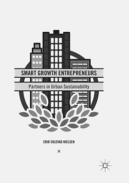 Kartonierter Einband Smart Growth Entrepreneurs von Erik Solevad Nielsen