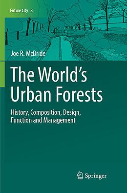 Kartonierter Einband The World's Urban Forests von Joe R. McBride