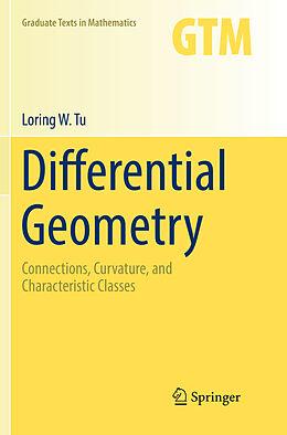 Kartonierter Einband Differential Geometry von Loring W. Tu