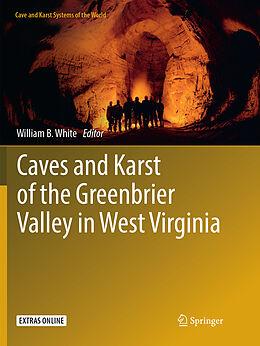 Kartonierter Einband Caves and Karst of the Greenbrier Valley in West Virginia von