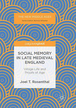 Kartonierter Einband Social Memory in Late Medieval England von Joel T. Rosenthal