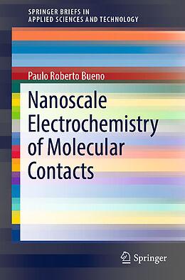 Kartonierter Einband Nanoscale Electrochemistry of Molecular Contacts von Paulo Roberto Bueno