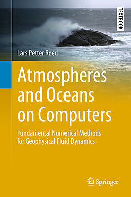 Fester Einband Atmospheres and Oceans on Computers von Lars Petter Røed
