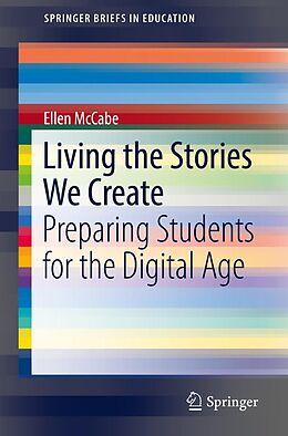 E-Book (pdf) Living the Stories We Create von Ellen McCabe