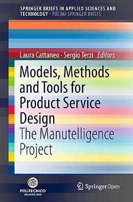 Kartonierter Einband Models, Methods and Tools for Product Service Design von