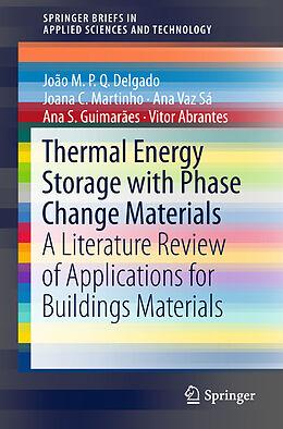 Kartonierter Einband Thermal Energy Storage with Phase Change Materials von João M.P.Q. Delgado, Joana C. Martinho, Ana Vaz Sá