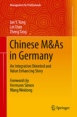 E-Book (pdf) Chinese M&As in Germany von Jan Y. Yang, Lei Chen, Zheng Tang