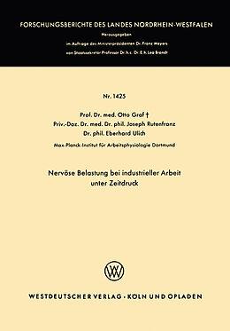 Kartonierter Einband Nervöse Belastung bei industrieller Arbeit unter Zeitdruck von Otto Graf