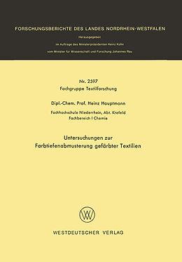 Kartonierter Einband Untersuchungen zur Farbtiefenabmusterung gefärbter Textilien von Heinz Hauptmann