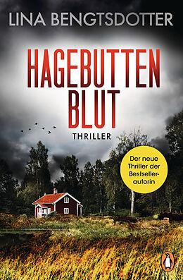 Kartonierter Einband Hagebuttenblut von Lina Bengtsdotter