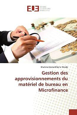 Gestion Des Approvisionnements Du Materiel De Bureau En Microfinance