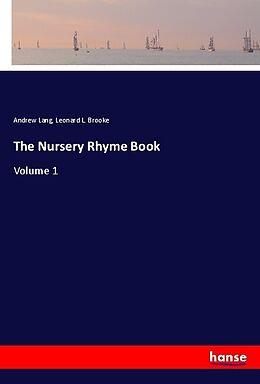 Kartonierter Einband The Nursery Rhyme Book von Andrew Lang, Leonard L. Brooke
