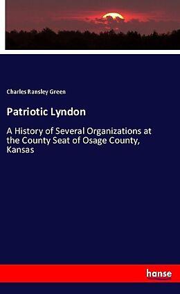 Kartonierter Einband Patriotic Lyndon von Charles Ransley Green