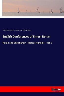 Kartonierter Einband English Conferences of Ernest Renan von Ernest Renan, Clara E. C. Waters, Harry Houdini Collection