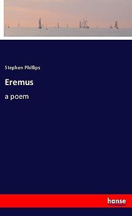 Kartonierter Einband Eremus von Stephen Phillips