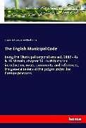 Kartonierter Einband The English Municipal Code von Great Britain Laws, John Richard S. Vine