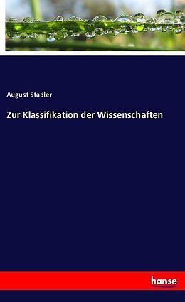 Kartonierter Einband Zur Klassifikation der Wissenschaften von August Stadler