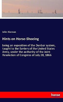 Kartonierter Einband Hints on Horse-Shoeing von John Kiernan