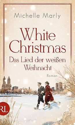 Fester Einband White Christmas - Das Lied der weißen Weihnacht von Michelle Marly