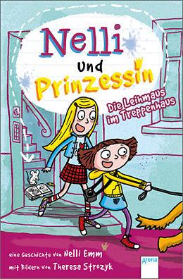 Nelli und Prinzessin 02. Die Leihmaus im Treppenhaus
