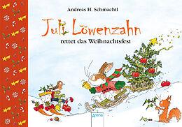 Juli Löwenzahn rettet das Weihnachtsfest