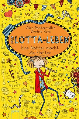 Fester Einband Mein Lotta-Leben (12). Eine Natter macht die Flatter von Alice Pantermüller