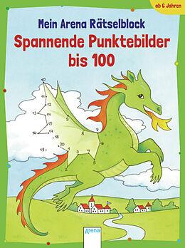 Spannende Punktebilder bis 100 [Version allemande]