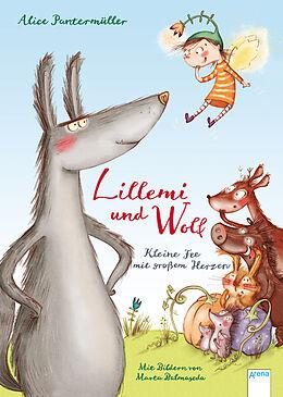 Fester Einband Lillemi und Wolf. Kleine Fee mit großem Herzen von Alice Pantermüller