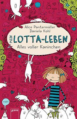 E-Book (epub) Mein Lotta-Leben (1). Alles voller Kaninchen von Alice Pantermüller