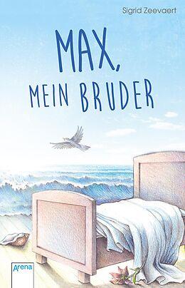 E-Book (epub) Max, mein Bruder von Sigrid Zeevaert