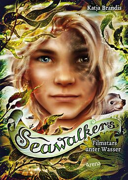 E-Book (epub) Seawalkers (5). Filmstars unter Wasser von Katja Brandis