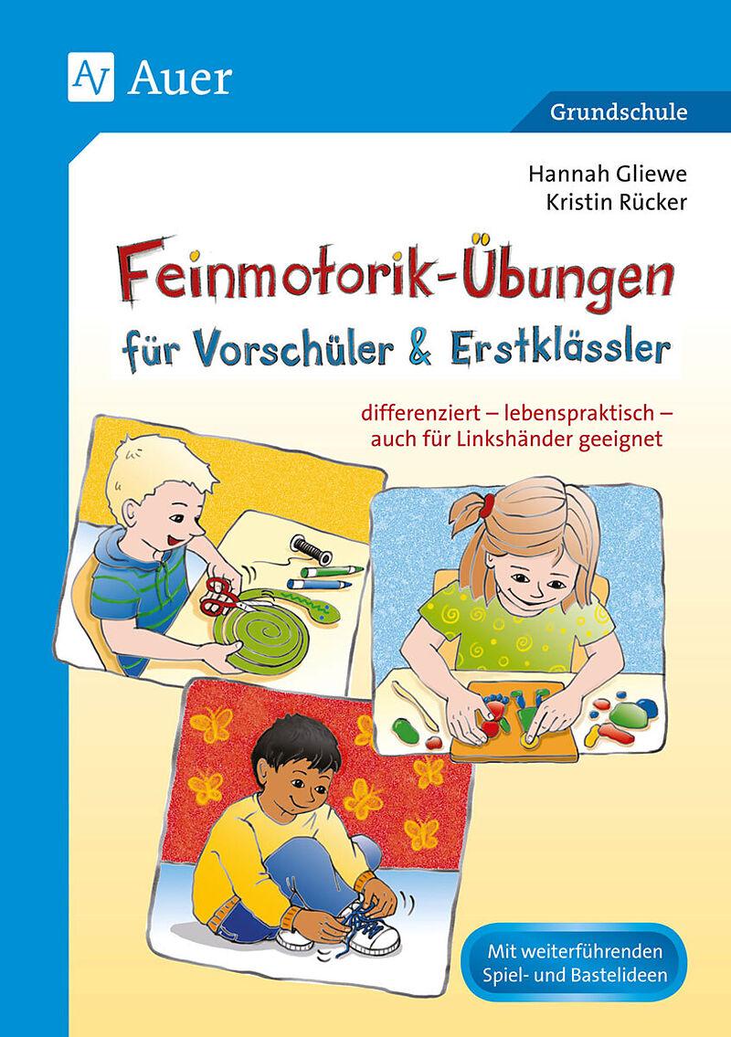 Feinmotorik-Übungen für Vorschüler & Erstklässler - Kristin Rücker ...